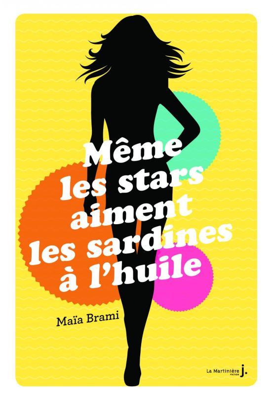 Service Presse ! Mon avis : https://rdvlitteraire.wordpress.com/2015/10/10/meme-les-stars-aiment-les-sardines-a-lhuile-de-maia-brami/ !
