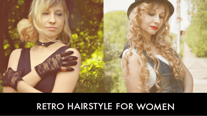 Retro Look Hair Style For Women