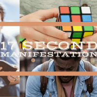 What is 17 Seconds Manifestation and its useful facts