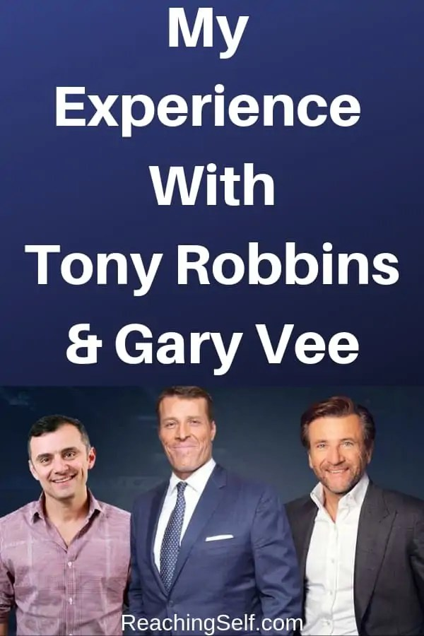 In this article, I share my experience at an event with Tony Robbins and Gary Vee (Vaynerchuk) and what I learned from this event.