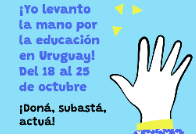 ¡Levantá la mano por la educación en Uruguay!