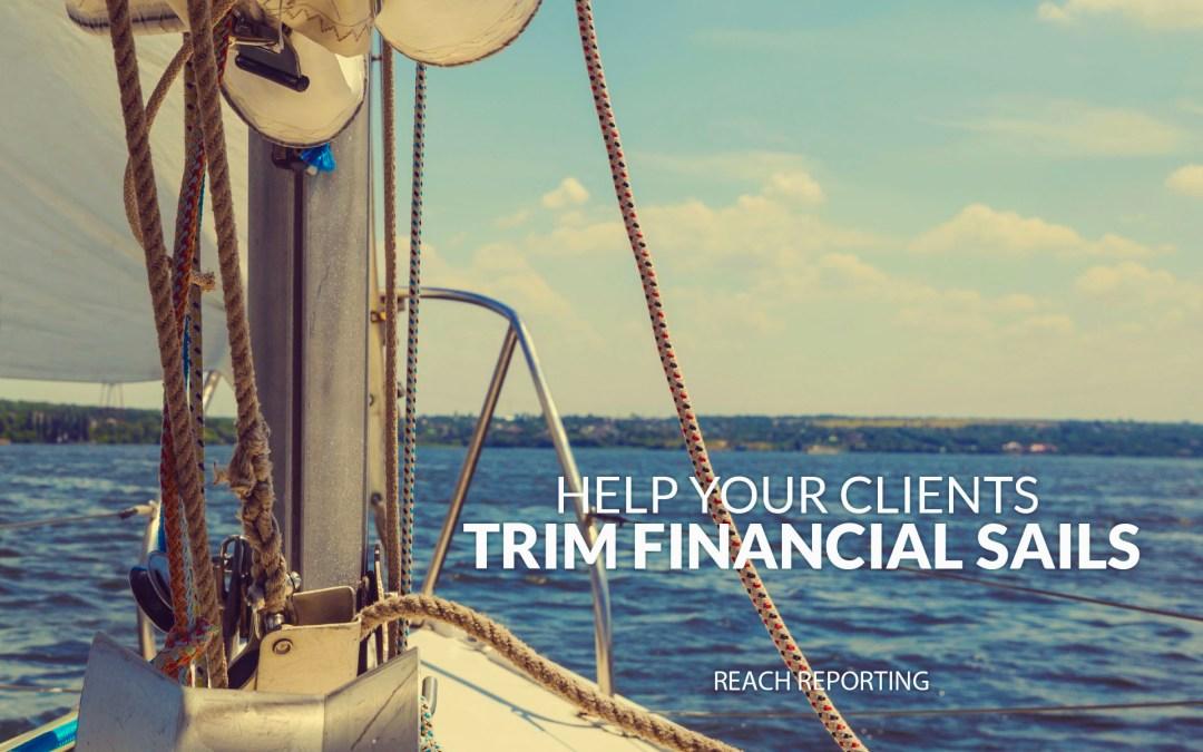 Help Your Clients Trim Financial Sails