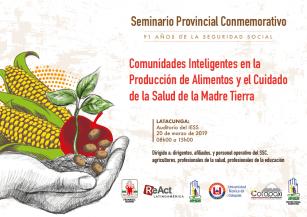 """Programa Seminario - Taller Provincial """"Comunidades Inteligentes en la Producción de Alimentos y Cuidado de la Salud de la Madre Tierra"""""""