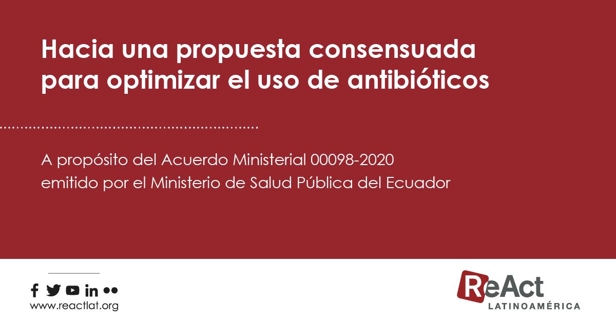 Hacia una propuesta consensuada para optimizar el uso de los antibióticos