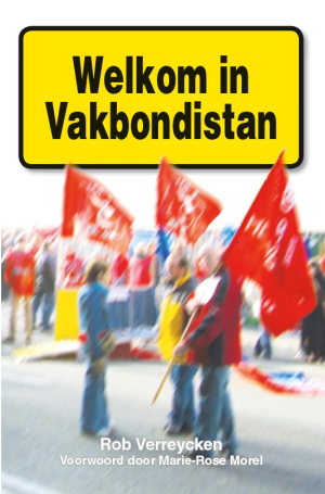 Welkom in Vakbondistan