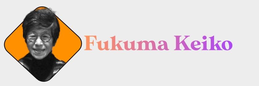 Fukuma Keiko Header