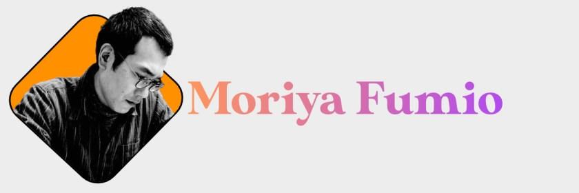 Moriya Fumiyo Header