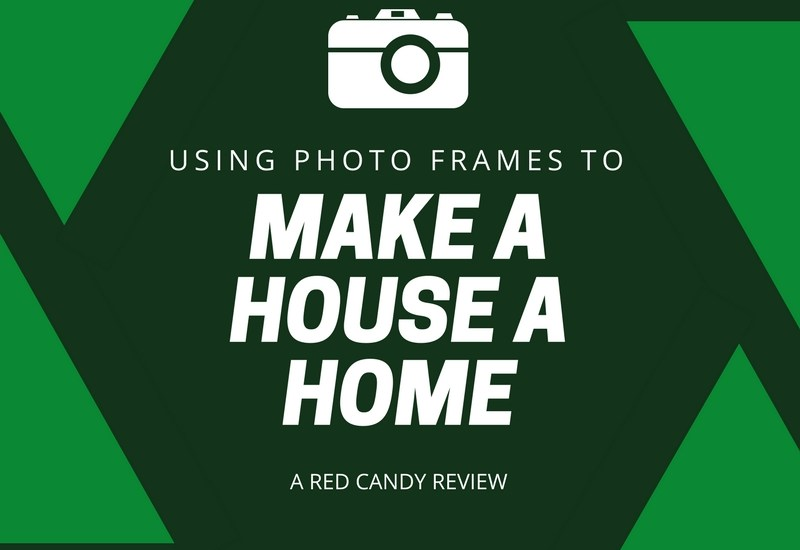 Making a house a home – a Red Candy Review