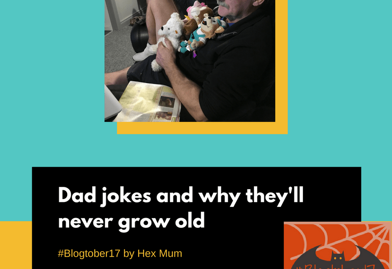 Dad jokes and why they'll never grow old – Blogtober17