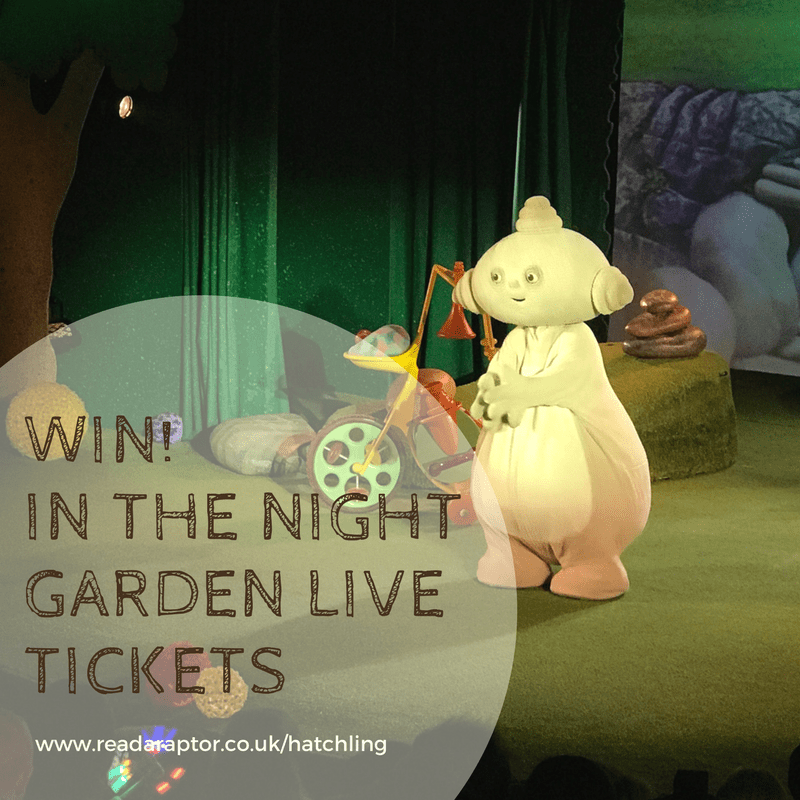 Win a family ticket to In The Night Garden Live 2018! | Readaraptor ...