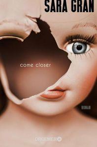 come_closer