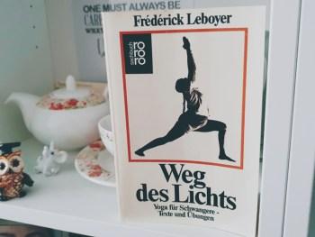Permalink zu:Weg des Lichts – Yoga für Schwangere von Frédérick Leboyer [REZENSION]