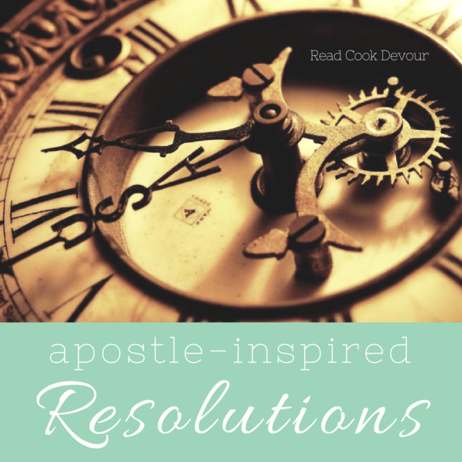 Apostle Inspired Resolutions / New Year