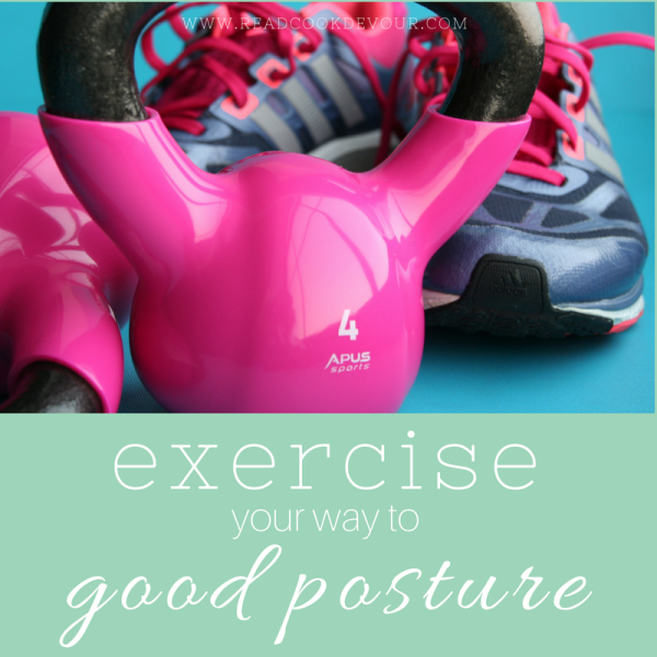 Exercise Your Way to Good Posture
