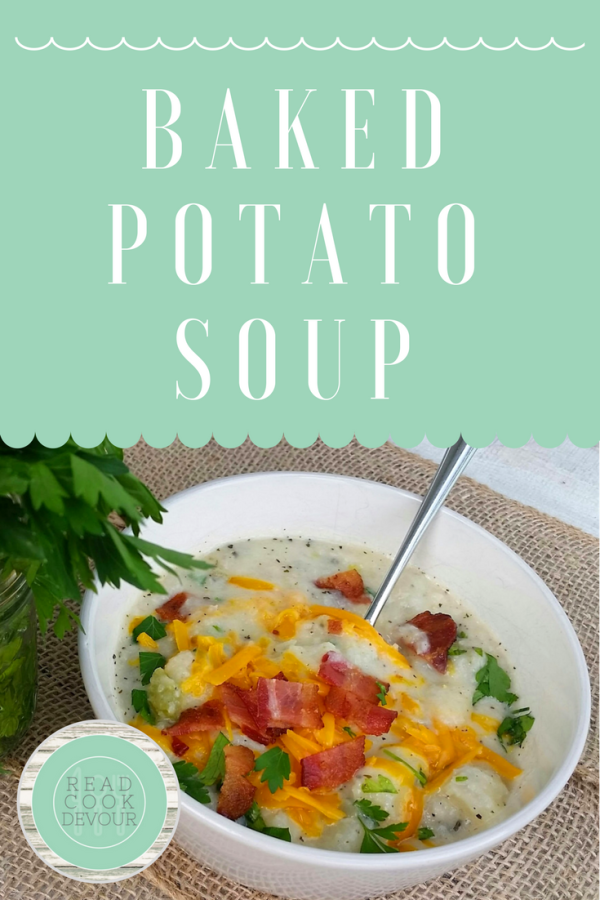 Baked Potato Soup - Read Cook Devour