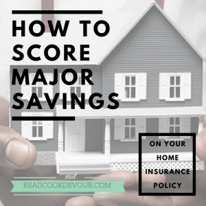 How to Score Major Savings on Your Home Insurance Policy