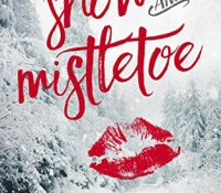 Review:  Snow and Mistletoe by Alexa Riley