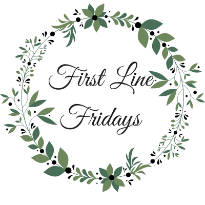 First Lines Fridays  – September 22, 2017
