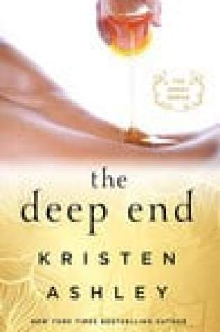 The Deep End (Honey, #1) by Kristen Ashley  –  {Review}