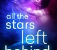 Blog Tour:  All The Stars Left Behind by Ashley Graham  –  {Spotlight}