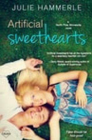 Blog Tour  –  Artificial Sweethearts by Julie Hammerle  –  {Review + Giveaway}
