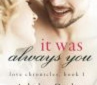 Release Blitz  –  It Was Always You by Ashelyn Drake  –  {Review}
