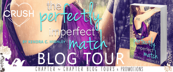 Blog Tour  -  The Perfectly Imperfect Match by Kendra C. Highley  -  {Review + Giveaway}