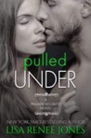 New Release – Pulled Under by Lisa Renee Jones – {Excerpt + Review}
