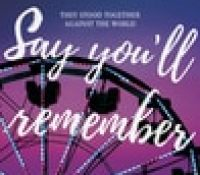 Blog Tour  –  Say You'll Remember Me by Katie McGarry  –  {Excerpt + ARC Review}