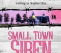 Release Blitz – Small Town Siren by Lexi Blake (as Sophie Oak)  –  {Excerpt + Review}