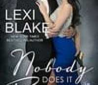 Excerpt Reveal:  Nobody Does it Better  –  Lexi Blake  –  {Releases, February 20, 2018}