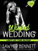 Blog Tour:  Wicked Wedding by Sawyer Bennett – {Review}