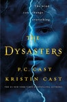 Blog Tour:  The Dysasters by P.C. Cast and Kristin Cast