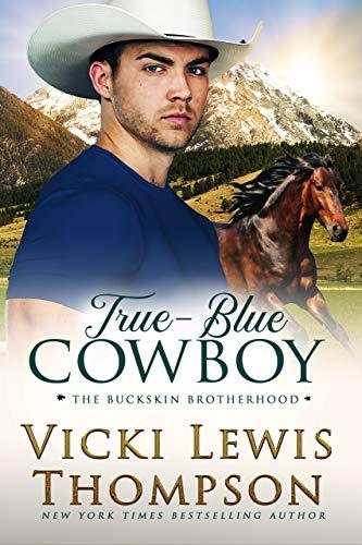 Contemporary Western Romance – True-Blue Cowboy