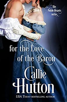 Historical Romance – For the Love of the Baron