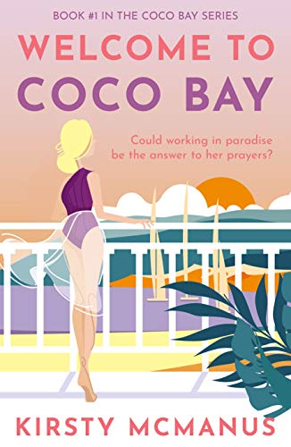 Romantic Comedy – Welcome to Coco Bay