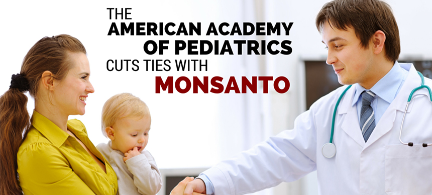 The American Academy of Pediatrics ended their sponsorship relationship with Monsanto. (photo: Mamavation)