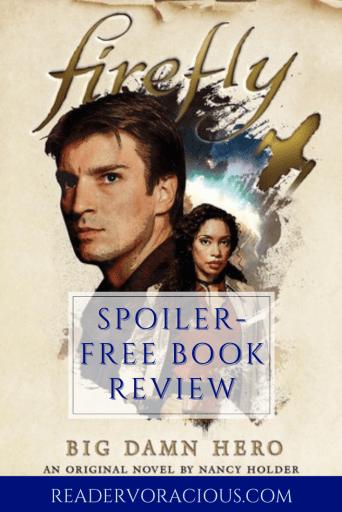 Review of Firefly Big Damn Hero