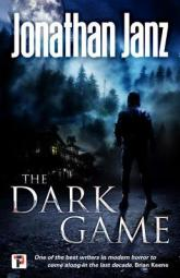 The Dark Game by Jonathan Janz cover