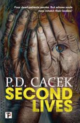 Second Lives by P.D. Cacek