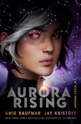 Cover of Aurora Rising by Amie Kaufman and Jay Kristoff