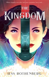 Cover for The Kingdom by Jess Rothenberg