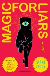 Magic for Liars by Sarah Gailey cover