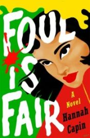 Cover for Foul is Fair by Hannah Capin