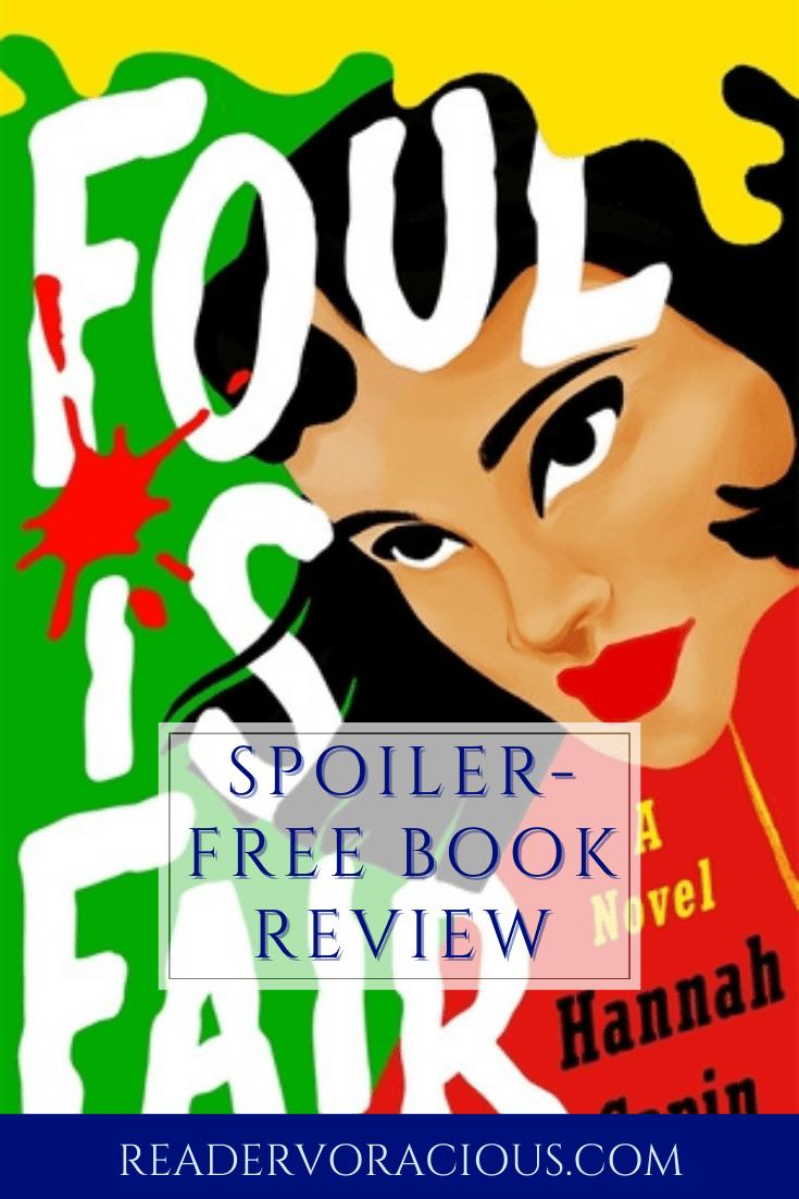 ARC Review: Foul is Fair by Hannah Capin