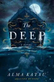The Deep by Alma Katsu cover