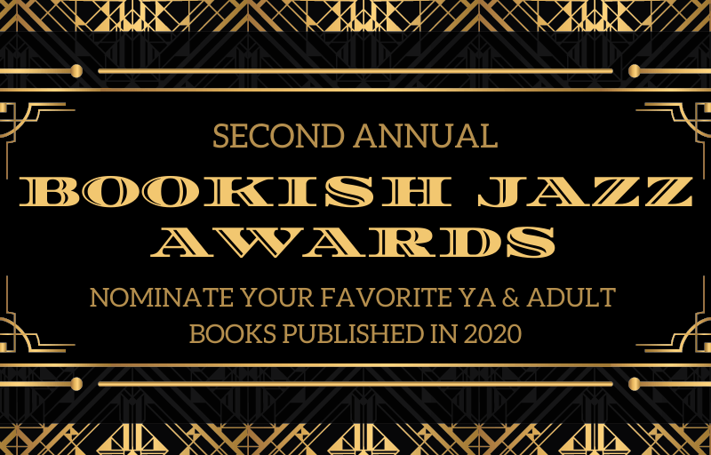 The Bookish Jazz Awards: nominate your favorite YA & Adult books of the year!