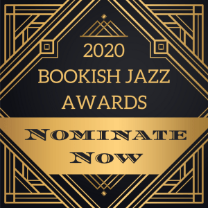 Nominate your favorite 2020 books for the Bookish Jazz Awards