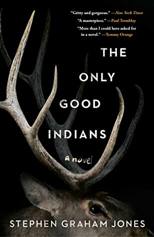 cover for The Only Good Indians