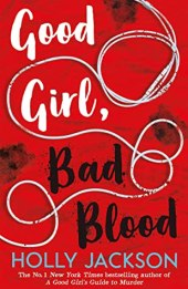 cover for Good Girl, Bad Blood